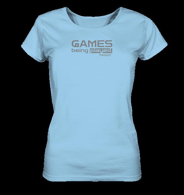 """""""games being played."""" Ladies Organic Shirt"""